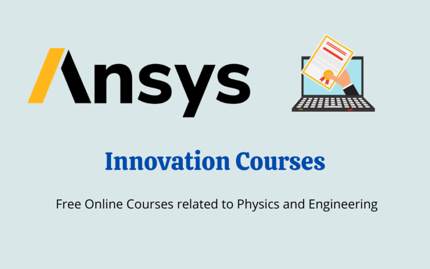 Ansys Innovation Courses | Free Online Physics and Engineering Courses